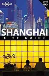 Shanghai: City Guide (Lonely Planet City Guides) by Christopher Pitts (2010-02-01)