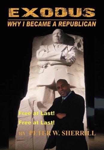 Exodus: Why I Became a Republican por Peter Sherrill