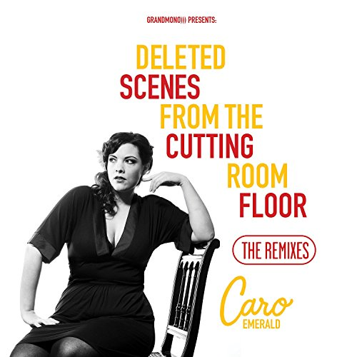 Deleted Scenes From The Cutting Room Floor - The Remixes by Caro ...