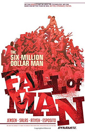 Six Million Dollar Man: Fall of Man Dollar Fall