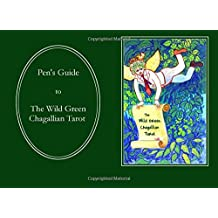 Pen's Guide to The Wild Green Chagallian Tarot