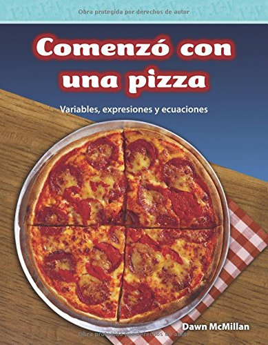 Comenzó con una pizza (It Started With Pizza) (Spanish Version) (Mathematics Readers) por Dawn Mcmillan