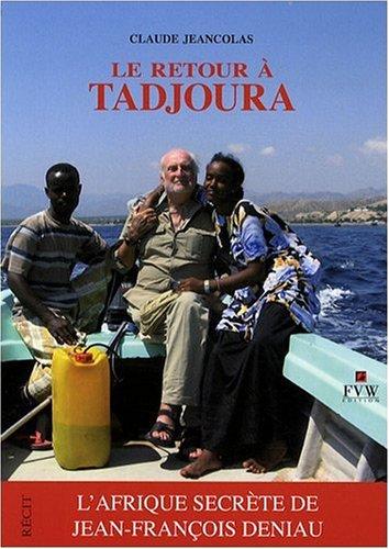 Le retour à Tadjoura