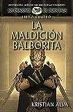 Image de La Maldición Balborita, Los Dragones de Durn Saga, Libro Cuatro