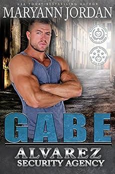 gabe-the-alvarez-security-series-english-edition