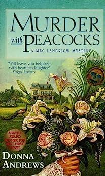 Murder With Peacocks (Meg Langslow Mysteries)
