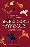 The Element Encyclopedia of Secret Signs and Symbols