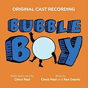 Bubble Boy (Original Cast Recording)
