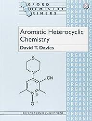 Aromatic Heterocyclic Chemistry (Oxford Chemistry Primers)