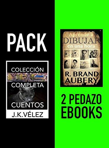 Colección Completa Cuentos & Aprende a Dibujar en una hora: Pack 2 pedazo ebooks por J. K. Vélez