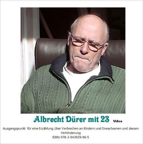 Albrecht Dürer mit 23, Video: Ausgangspunkt für eine Erzählung über Verbrechen an Kindern und Erwachsenen und dessen Verhinderung. Dokumentarvideo - Ausgangspunkt