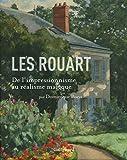 Les Rouart - De l'impressionnisme au réalisme magique