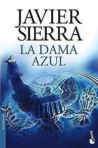 La dama azul par Javier Sierra