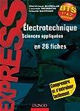 Electrotechnique en 28 fiches - BTS