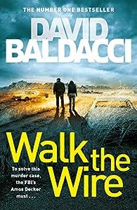 Walk the Wire (Amos Decker series) (English Edition)
