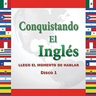 Curso De Ingles - Conquistando El Ingles, Vol. 1