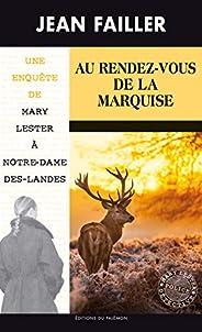 Au Rendez-vous de la Marquise: Les enquêtes de Mary Lester - Tome 55