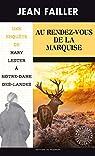 Les enquêtes de Mary Lester, tome 55 : Au Rendez-vous de la Marquise par Failler
