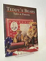 Teddy's Bears: Tales and Patterns