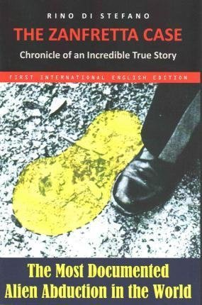 [(The Zanfretta Case : Chronicle of an Incredible True Story)] [By (author) Rino Di Stefano] published on (December, 2014)