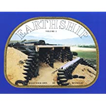 Earthship: How to Build Your Own