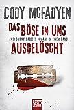 Das Böse in uns/Ausgelöscht: Zwei Smoky-Barrett-Romane in einem Band. Smoky Barrett, Bd. 3 und Bd. 4