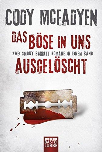 Preisvergleich Produktbild Das Böse in uns/Ausgelöscht: Zwei Smoky-Barrett-Romane in einem Band. Smoky Barrett, Bd. 3 und Bd. 4