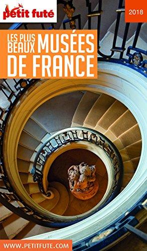 Descargar Libro LES PLUS BEAUX MUSÉES 2018 Petit Futé de Dominique Auzias