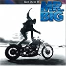 Get Over It by Mr.Big