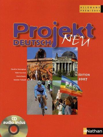 Allemand 1e Projekt Deutsch Neu : Programme 2004 (1CD audio)