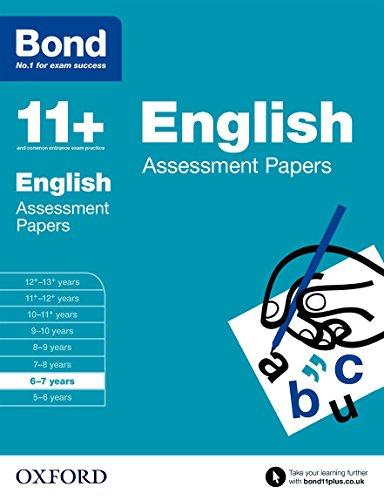 Bond 11+: English: Assessment Papers: 6-7 years por Sarah Lindsay
