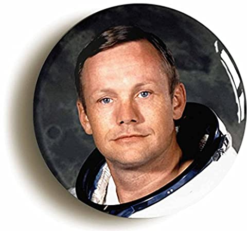 NEIL ARMSTRONG BADGE BUTTON PIN (Size is 1inch/25mm diameter) ASTRONAUT APOLLO 11 FIRST MAN ON THE MOON