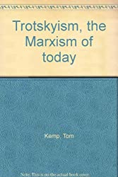 Trotskyism: The Marxism of Today