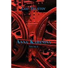 Russian Classics in Russian and English: Anna Karenina by Leo Tolstoy (Volume 2) (Dual-Language Book)