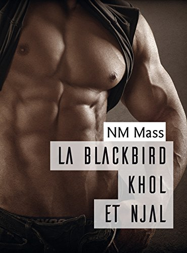 La Blackbird Khôl et Njal par NM Mass