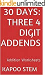 30 Addition Worksheets with Three 4-D...