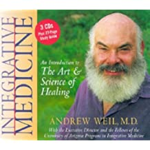 Dr. Weil's Integrative Medicine with Other: An Introduction to the Art and Science of Healing