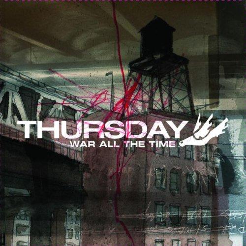 Thursday: War All the Time (Audio CD)