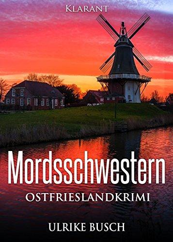 Buchseite und Rezensionen zu 'Mordsschwestern. Ostfrieslandkrimi' von Ulrike Busch