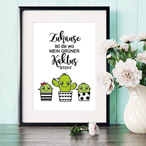 """Illustration A4 Schriftzug \""""Zuhause ist da wo mein grüner Kaktus steht\"""" von Wandtattoo Loft® Kakteen lustig / 21 cm breit x 29,7 cm hoch"""