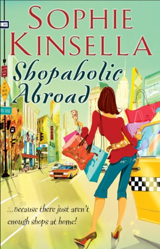 Shopaholic Abroad: (Shopaholic Book 2) (Shopaholic Series) (English Edition) por Sophie Kinsella