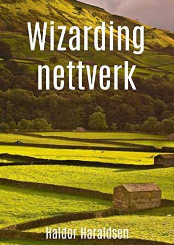 Wizarding nettverk (Danish Edition) por Haldor Haraldsen