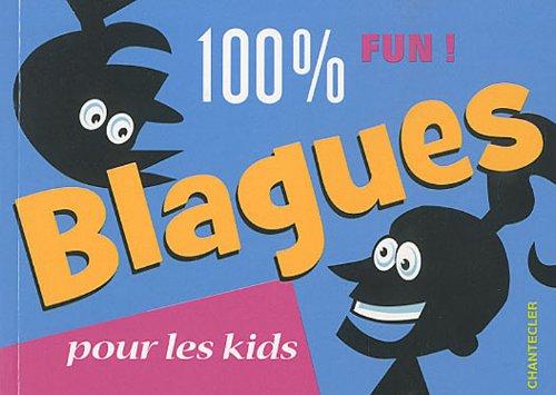 100% fun ! : Blagues pour les kids