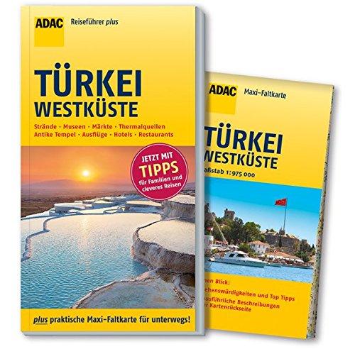 Preisvergleich Produktbild ADAC Reiseführer plus Türkei Westküste: mit Maxi-Faltkarte zum Herausnehmen