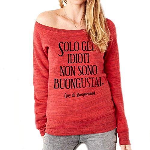 MUSH Felpa Fashion Citazione BUONGUSTAI - Maupassant Dress Your Style Rosso marmorizzato