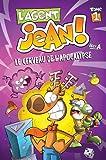 L'agent Jean !, Tome 1 - Le cerveau de l'apocalypse