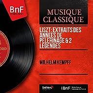 Liszt: Extraits des Années de pèlerinage & 2 Légendes (Mono Version)