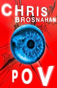 POV by [Brosnahan, Chris]