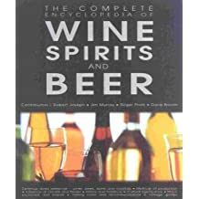 Complete Encyclopedia Of Wine,Beer, And Spirit by Andrews McMeel Publishing (2002-10-28)