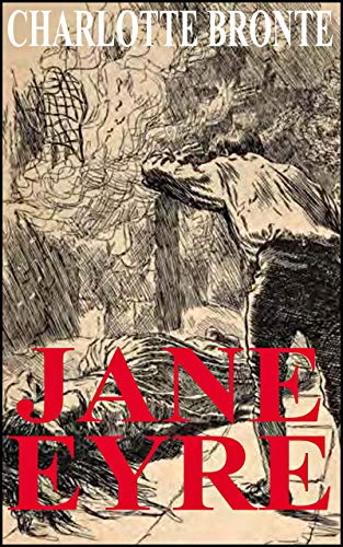 Jane Eyre by Charlotte Bronte (Illustrated) (English Edition ...